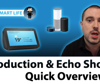 Andy's Smart Life – Introduction & Echo Show 5 Quick Overview