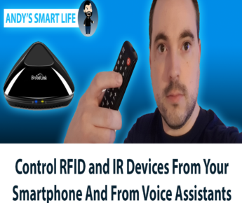 Control RFID and IR Devices From Your Smartphone And From Voice Assistants